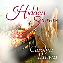 Hidden Secrets Audiobook by Carolyn Brown Narrated by Shannon McManus