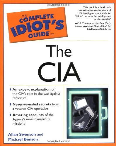 The Complete Idiot's Guide to the CIA