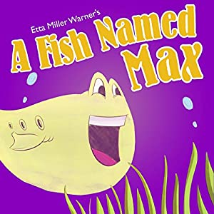 A Fish Named Max Audiobook