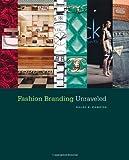 Download Fashion Branding Unraveled [Paperback] [2011] (Author) Kaled K. Hameide in PDF ePUB Free Online