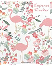 Expense Tracker: Daily Expenses Record Book  Flamingo Cover Money Planner Personal Organizer Journal Notebook 7.5x9.25 in