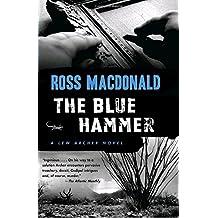 The Blue Hammer (Lew Archer Novels (Paperback))