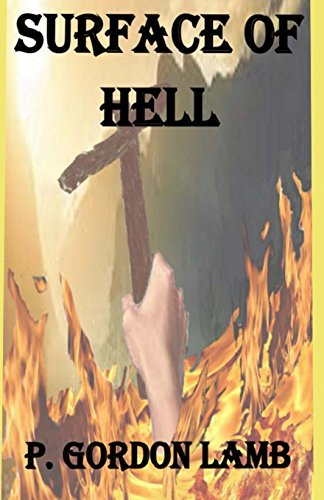 Surface of Hell (Solid Proof) (Volume 1)