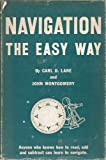 Navigation the Easy Way, Carl D. Lane and John Montgomery, 0393031349