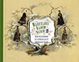 The Marvelous Album of Madame B, Elizabeth Siegel, 1857595793