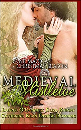 Medieval Mistletoe: One Magical Christmas Season