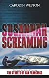 Susannah Screaming: A Krug & Kellog Thriller (Krug & Kellog Thriller Series Book 2)