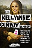 The only thing Americans want to read more than Trump?s tax returns.Constantly late to work? Caught cheating on your spouse again? Can?t stop tweeting unhinged rants against your political enemies at three in the morning? Then The Kellyanne Conway Te...