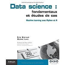DATA SCIENCE : FONDAMENTAUX ET ÉTUDES DE CAS