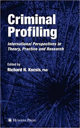 criminal profiling international theory research and practice  criminal profiling international theory research and practice 2007th edition