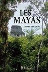 Les Mayas : Grandeur et chute d'une civilisation par Demarest