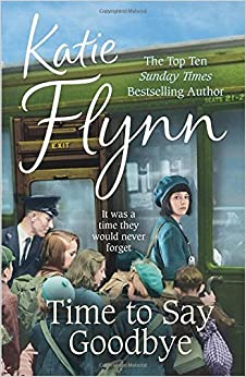 Book Time to Say Goodbye by Katie Flynn (19-Jun-2014)