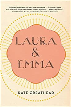 Laura & Emma by [Greathead, Kate]