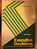 Executive Decisions, Rossall James Johnson, 0538073802