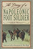 Diary of a Napoleonic Foot Soldier