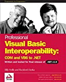 Professional Visual Basic Interoperability - COM and VB6 to .NET