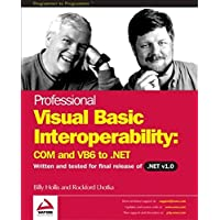 Professional Visual Basic Interoperability: COM and VB6 to .NET