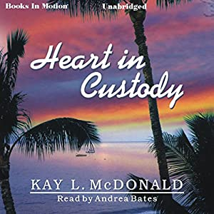 Heart in Custody Audiobook