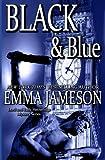 Black & Blue (Lord & Lady Hetheridge) (Volume 4) by Emma Jameson (2015-05-12)