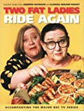 img - for Two Fat Ladies Ride Again book / textbook / text book