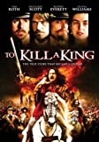 To Kill A King