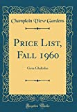 Amazon / Forgotten Books: Price List, Fall 1960 Gove Gladiolus Classic Reprint (Champlain View Gardens)