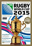 Rugby World Cup 2015: Official Tournament Preview Magazine