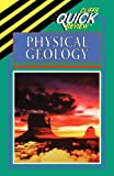 CliffsQuickReview Physical Geology, Cliffs Notes Staff and Mark J. Crawford, 0822053357