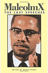 Malcolm X: The Last Speeches (Malcolm X Speeches & Writings) Paperback