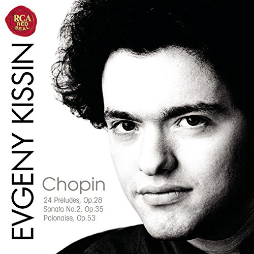Chopin: 24 Preludes,Op. 28 / Sonata for Piano No. 2,Op. 35 / Polonaise,Op. 53