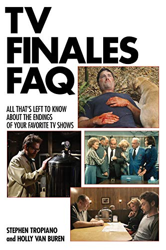 TV Finales FAQ: All That's Left to Know About the Endings of Your Favorite TV ()