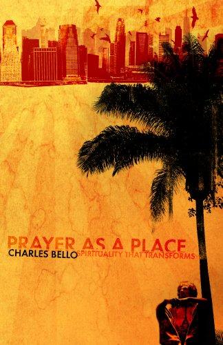- Prayer As A Place