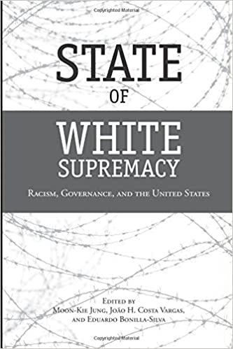 Télécharger le livre gratuitement State of White Supremacy: Racism, Governance, and the United States PDF