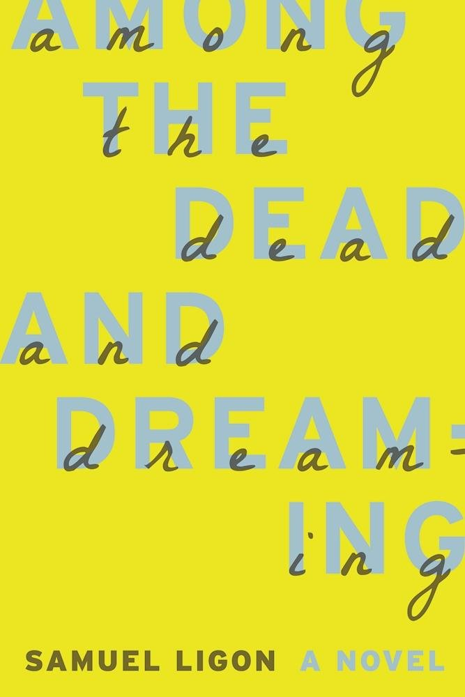 Download Among the Dead and Dreaming ebook