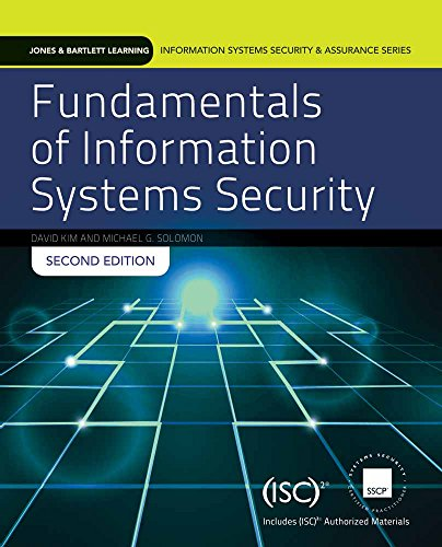 (Fundamentals Of Information Systems Security (Information Systems Security & Assurance) - Standalone book (Jones & Bartlett Learning Information Systems Security & Assurance))