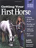 Getting Your First Horse, Judith Dutson, 1580170781