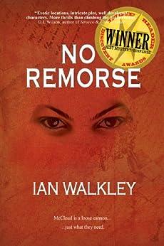 No Remorse by [Walkley, Ian]