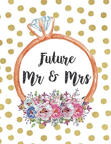 Future Mr & Mrs: Wedding Planner Organizer Checklist Journal Notebook for Newly Engaged Couple Dots