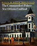 The Commander's Palace New Orleans Cookbook