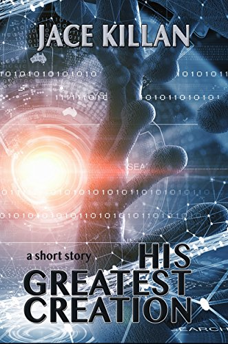 His Greatest Creation