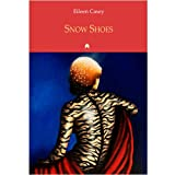 Snow Shoes, Eileen Casey, 1851320423