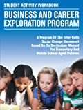 Student Activity Workbook Business and Career Exploration Program, Steven T. Robinson, 1467024686