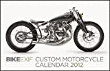 Bike EXIF Custom Motorcycle Calendar 2012, Chris Hunter, 098291315X