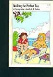 Stalking the Perfect Tan, G. B. Trudeau, 0030428769