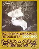 img - for Tschechoslowakische Fotografen 1900-1940 book / textbook / text book