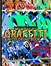 Midnight Graffiti Coloring Book: Black Background Coloring Book With 48 Unique Illustrations. Great Coloring Book For Adults or Teens