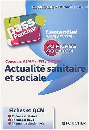 Télécharger en ligne Concours AS/AP/IFSI/Ortho Actualité sanitaire et sociale epub, pdf