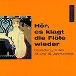 Hör, es klagt die Flöte wieder. Deutsche Lyrik des 18. und 19. Jahrhunderts |  div.