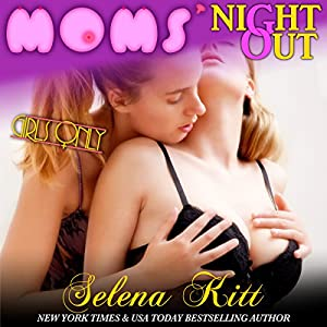 Girls Only: Moms' Night Out Audiobook