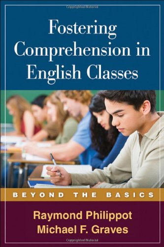 Fostering Comprehension In English Classes: Beyond The Basics (Solving Problems In The Teaching Of Literacy (Paperback))